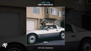 Larry June - Very Peaceful Skit 2